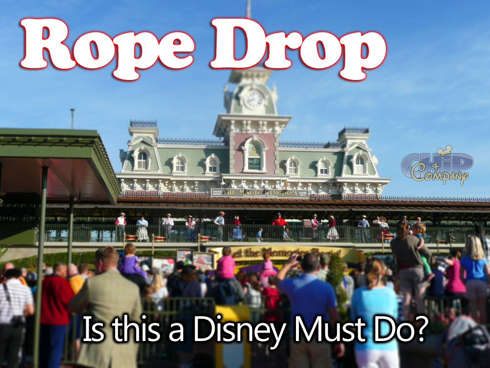 Is it worth getting up early to see Rope Drop at Magic Kingdom?