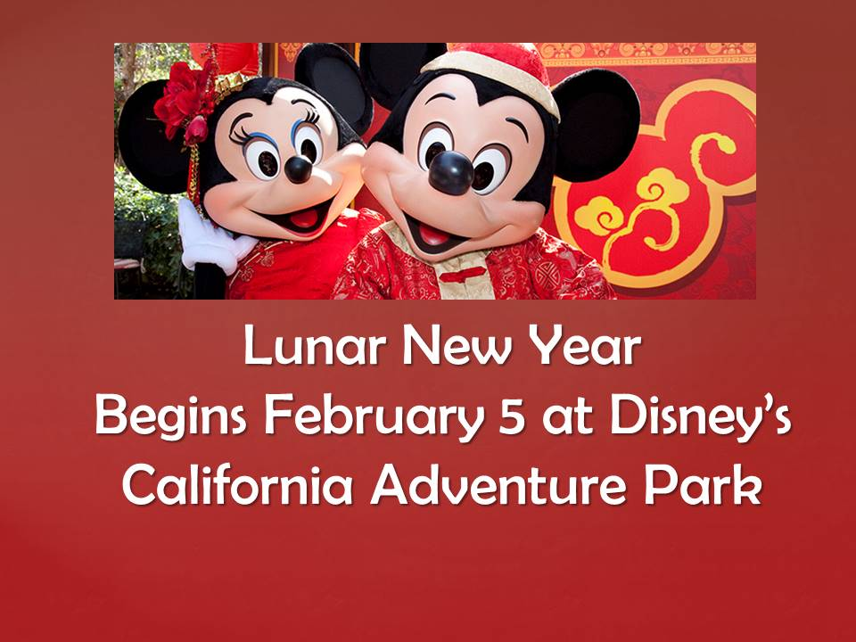 Lunar New Year begins Feb 5th at Disney's California Adventure Park