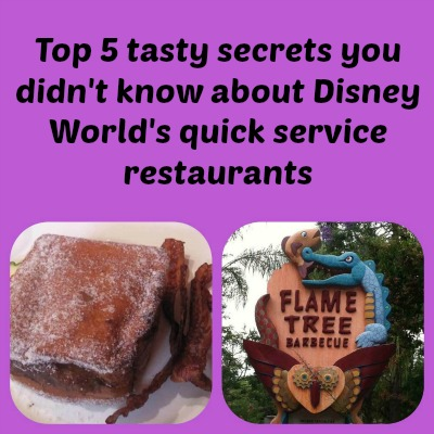 Top 5 tasty secrets you didn't know about Disney World's quick service restaurants